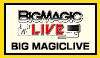 BIG MAGIC LIVE