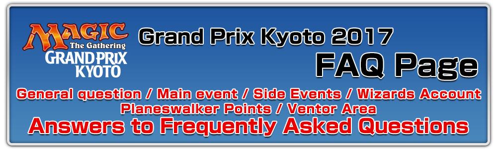 Grand Prix Kyoto 2017 FAQ page