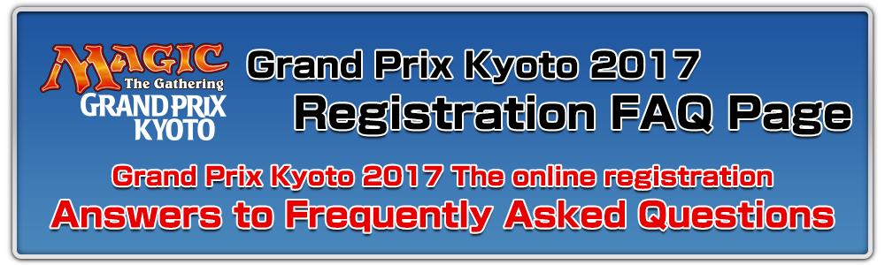 Grand Prix Kyoto 2017 Online registration FAQ page