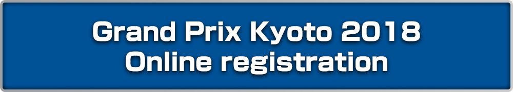 Grand Prix kyoto 2018 online registration
